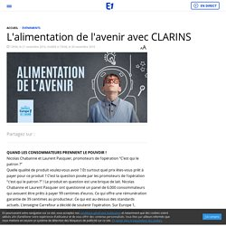 L'alimentation de l'avenir avec CLARINS