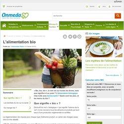 L'alimentation bio : c'est quoi au juste ?