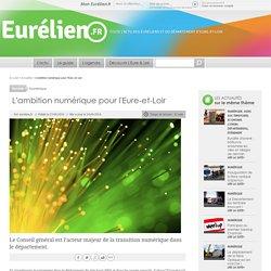 L'ambition numérique pour l'Eure-et-Loir
