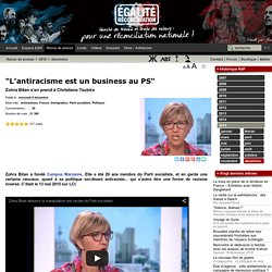 """""""L'antiracisme est un business au PS"""""""