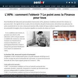L'APA : comment l'obtenir ? Le point avec la Finance pour tous - 13/03/17