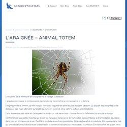 L'ARAIGNÉE - animal totem