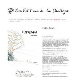 L'ARBRAGAN — La Pastèque