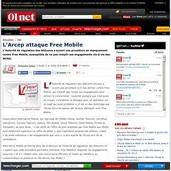 L'Arcep attaque Free Mobile