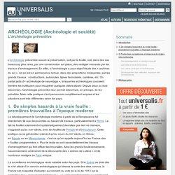 L'archéologie préventive - ARCHÉOLOGIE