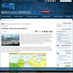 L'Arctique : quel avenir, quels enjeux ?