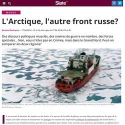 L'Arctique, l'autre front russe?