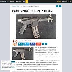 L'arme imprimée en 3D est en chemin