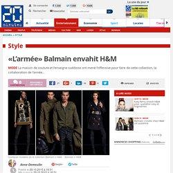 «L'armée» Balmain envahit H&M