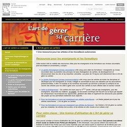 L'art de gérer sa carrière - Conseil des ressources humaines du secteur culturel (CRHSC) - matériel pour formateurs et enseignants