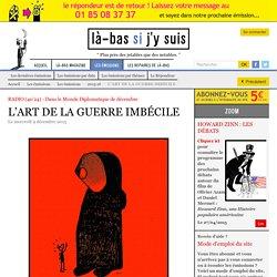 L'ART DE LA GUERRE IMBÉCILE