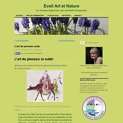 L'art du pinceau, suiteEveil Art et Nature