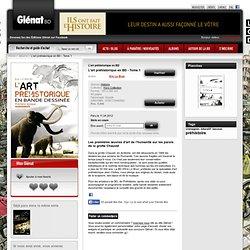 L'art préhistorique en BD - Tome 1