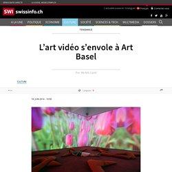 L'art vidéo s'envole à Art Basel