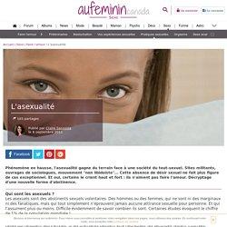 L'asexualité : qui sont les asexuels, quelles causes à l'asexualité ?