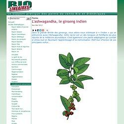 L'ashwagandha, le ginseng indien
