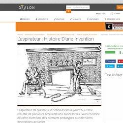 L'aspirateur : histoire d'une invention