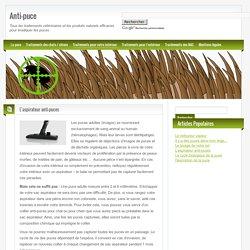 L'aspirateur anti-puces - Anti-puce