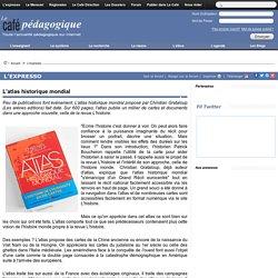 Référence biblio_L'atlas historique mondial_Le café pédagogique