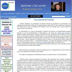 L'autisme et la recherche : à la recherche de l'autisme