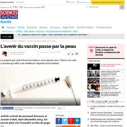 L'avenir du vaccin passe par la peau