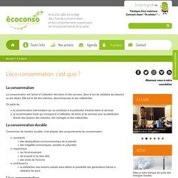 Document 4 : L'éco-consommation, c'est quoi ?