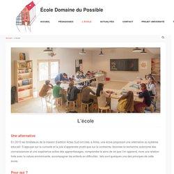 L'école - École Domaine du Possible