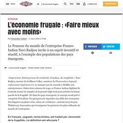 L'économie frugale : «Faire mieux avec moins»