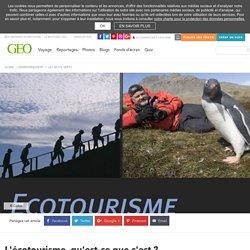 L'écotourisme, qu'est-ce que c'est