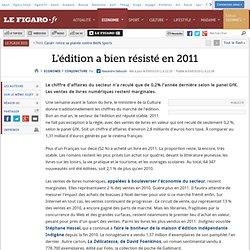 Conjoncture : L'édition a bien résisté en 2011