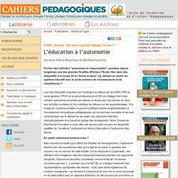 Cahiers pédagogiques : L'éducation à l'autonomie