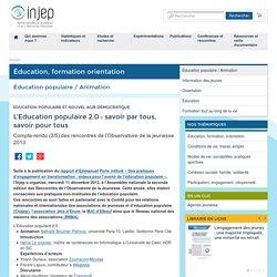 L'Education populaire 2.0: savoir par tous, savoir pour tous