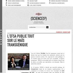 L'ESFA publie tout sur le maïs transgénique