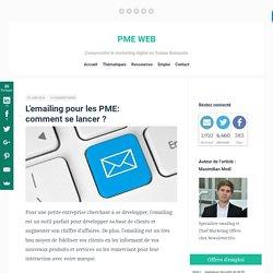 L'emailing pour les PME: comment se lancer ?