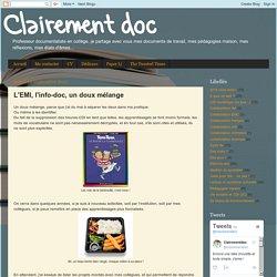 Clairement doc: L'EMI, l'info-doc, un doux mélange