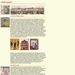 Les caractéristiques de l'Empire byzantin