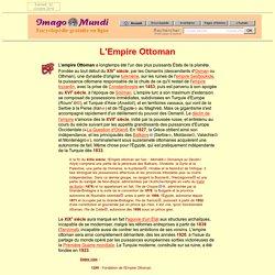 L'Empire Ottoman.