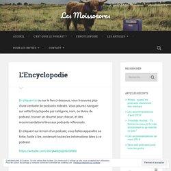 L'Encyclopodie – Les Moissonores