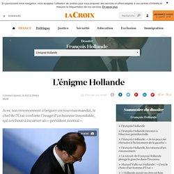 L'énigme Hollande - La Croix