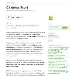 L'entreprise 2.0 – Christian Fauré