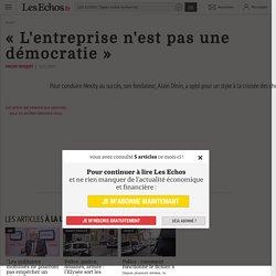 «L'entreprise n'est pas une démocratie», Organisation des entreprises