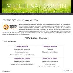 L'ENTREPRISE MICHEL & AUGUSTIN