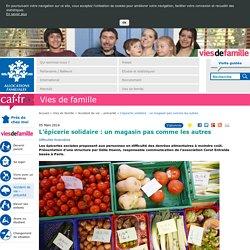 L'épicerie solidaire : un magasin pas comme les autres