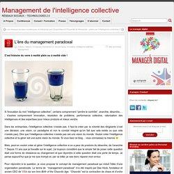 L'ère du management paradoxal - Management de l'intelligence collective