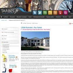 L'ESA Pyrénées - Pau Tarbes Tarbes