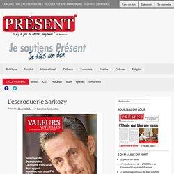 L'escroquerie Sarkozy – Présent