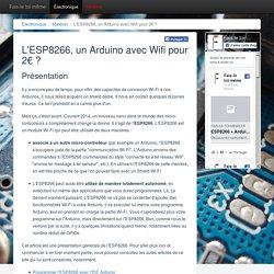 L'ESP8266, un Arduino avec Wifi pour 2€ ?