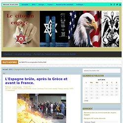L'Espagne brûle, après la Grèce et avant la France