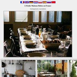 L'Etoile Maison d'hôtes en France