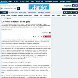 L'étonnant retour de la gale - La Parisienne